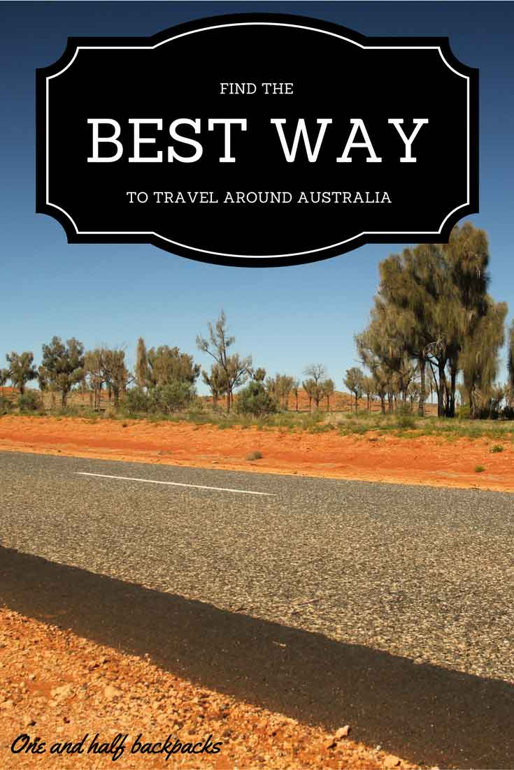 What Is The Best Way To Travel Around Australia One And
